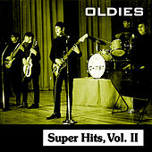 Oldies Super Hits, Vol. II by Various Artists