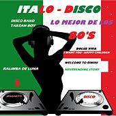 Italodisco: Lo Mejor de los 80's Spaghetti (Italodisco Version) by Various Artists