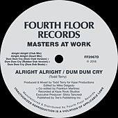 Play & Download Alright Alright / Dum Dum Cry by Masters at Work | Napster