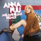 Play & Download Melankolian riemut 2009 - 2015 by Anna Puu | Napster