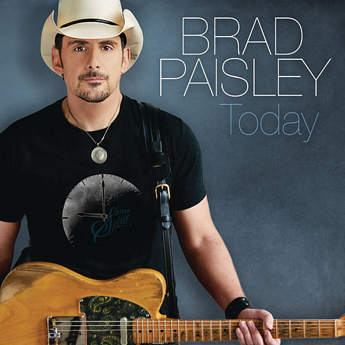Play & Download Today by Brad Paisley | Napster