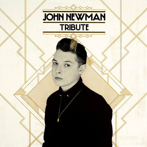 Tribute by John Newman