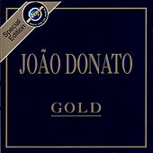 Play & Download Gold by João Donato | Napster