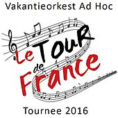 Le Tour de France by Vakantieorkest Ad Hoc