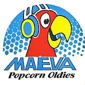 Play & Download Maeva Popcorn Oldies by Various Artists | Napster