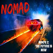 Play & Download 88mph2: The Future Is Now by Nomad | Napster