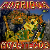 Play & Download Corridos Huastecos, Vol. 1 by Various Artists | Napster