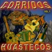 Corridos Huastecos, Vol. 1 by Various Artists