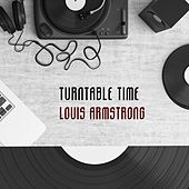 Turntable Time von Louis Armstrong