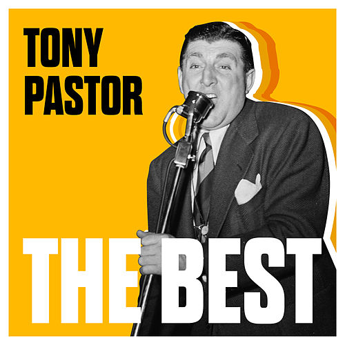 Play & Download The Best by Tony Pastor | Napster