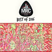 Play & Download MRC Best of 2016 by Various Artists | Napster