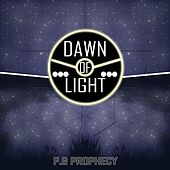 Play & Download Dawn of Light by P.G Prophecy | Napster