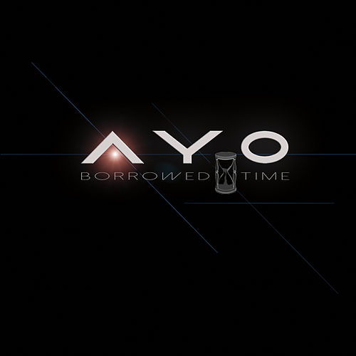 Play & Download Borrowed Time by Ayo | Napster