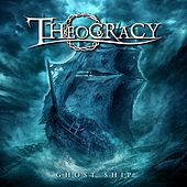 Ghost Ship by Theocracy