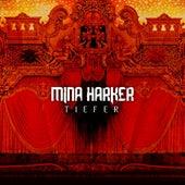 Tiefer by Mina Harker