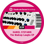 Play & Download The Madcap Laughs EP by Daniel Stefanik | Napster