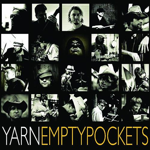 Play & Download Empty Pockets by Yarn | Napster