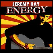 Play & Download Energy by Jeremy Kay | Napster