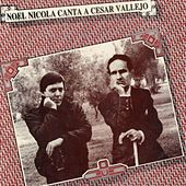 Play & Download Noel Nicola Canta a César Vallejo by Various Artists | Napster