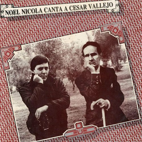 Noel Nicola Canta a César Vallejo by Various Artists