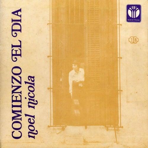 Play & Download Comienzo el Día by Noel Nicola | Napster