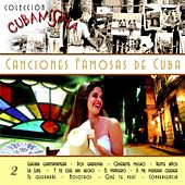 Play & Download Colección Cubanísima Vol. 2 - Canciones Famosas de Cuba by Various Artists | Napster