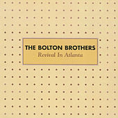 Play & Download Revival In Atlanta by Bolton Brothers | Napster