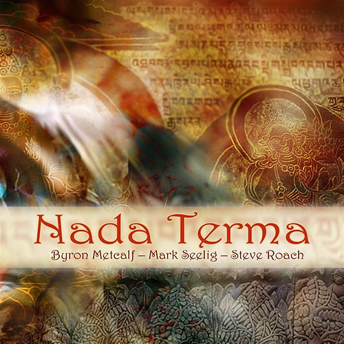 Play & Download Nada Terma by Steve Roach | Napster