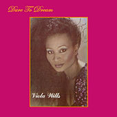 Play & Download Dare To Dream by Viola Wills | Napster