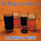Play & Download 4 Beers & 10 Tags by Perfect Gentlemen | Napster