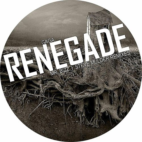 Play & Download Renegade by Gaga | Napster