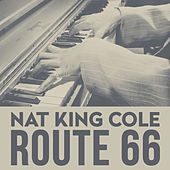 Play & Download Route 66 by Nat King Cole | Napster