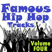 Famous Hip Hop Tracks - Volume Four von Various Artists