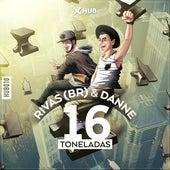 Play & Download 16 Toneladas by Rivas | Napster