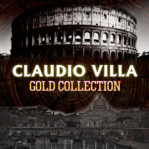 Claudio villa (Gold collection) by Claudio Villa