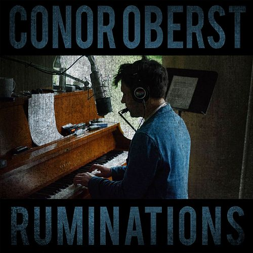 Ruminations by Conor Oberst