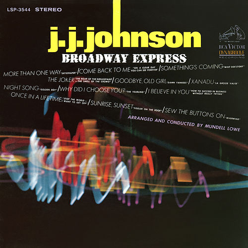 Play & Download Broadway Express by J.J. Johnson | Napster
