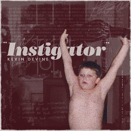 Play & Download Instigator by Kevin Devine | Napster