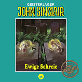 Play & Download Tonstudio Braun, Folge 48: Ewige Schreie by John Sinclair | Napster