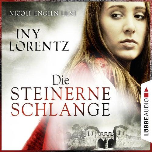 Die steinerne Schlange (Ungekürzt) von Iny Lorentz