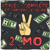 Play & Download 2 Mo (feat. Sam King & Sosav) by Styles | Napster