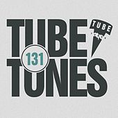Tube Tunes, Vol. 131 by Various Artists
