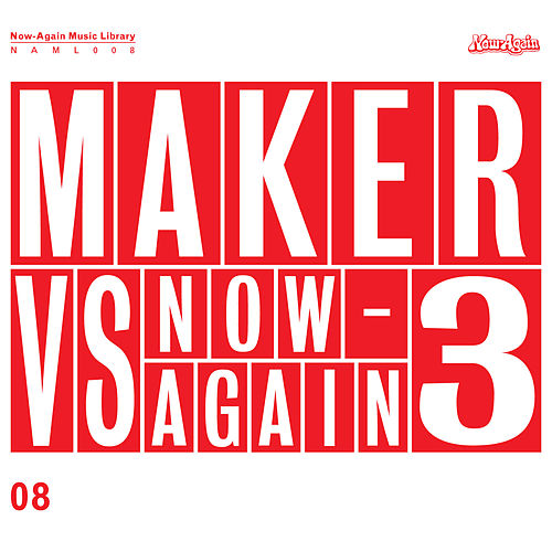 Play & Download Maker Vs Now-Again 3 by Maker | Napster