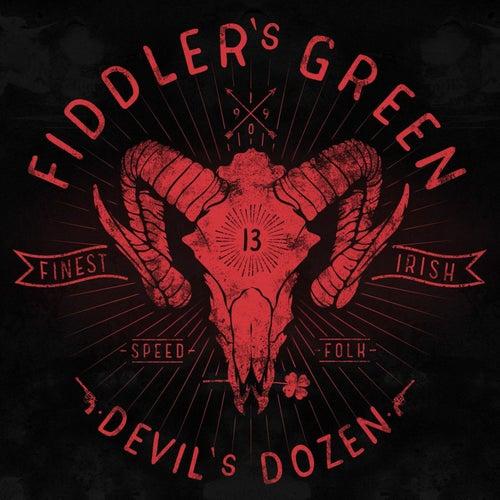 Play & Download Devil's Dozen by Fiddler's Green | Napster