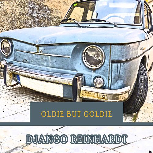 Oldie but Goldie von Django Reinhardt