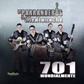 701 Mundialmente by Los Parranderos De Medianoche