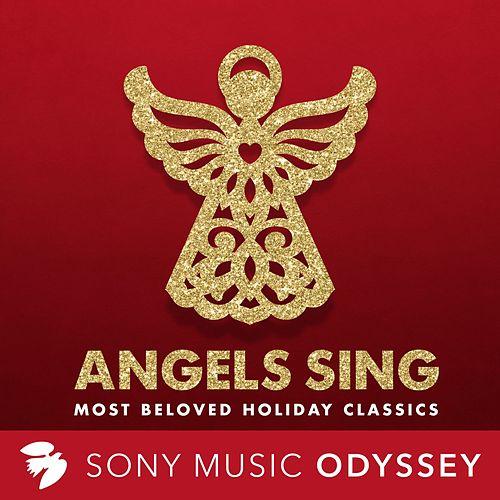 Angels Sing: Most Beloved Holiday Classics by Various Artists