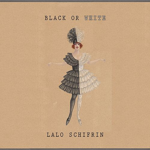Black Or White von Lalo Schifrin