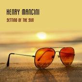 Setting Of The Sun von Henry Mancini
