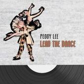 Lead The Dance von Peggy Lee
